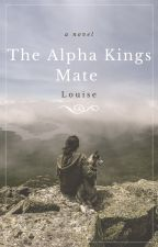 The Alpha Kings Mate by louise8759