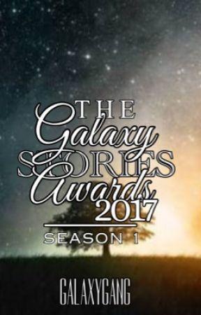 The Galaxy Stories Awards 2017   SEASON 1 [SOON] by Thegalaxygang