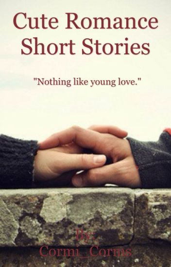 Cute Romance Short Stories