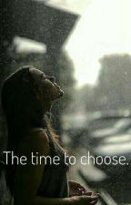 The time to choose. by TabitaPuha