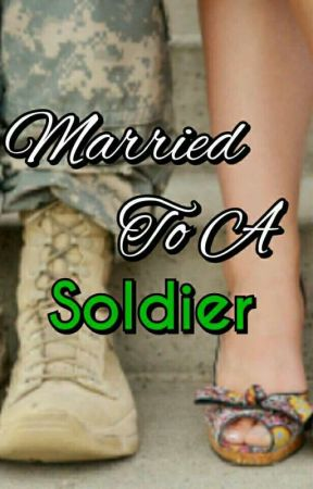 Married To A Soldier  by wewen_m