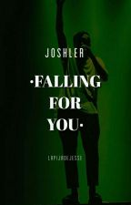 FallingForYou  {Jøshler}  by LaPIJAdeJESSE