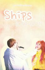 Ships [ONE-SHOT] by koreagurlll