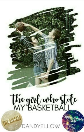 The Girl Who Stole My Basketball by Dandyellow