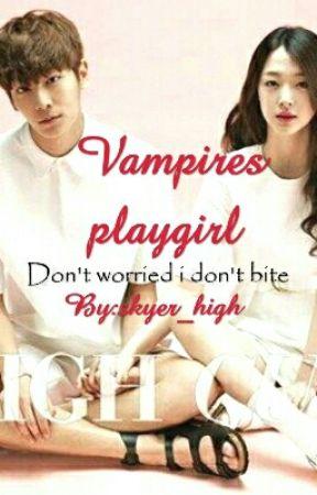 Vampires Playgirl exo x reader  by skyer_high