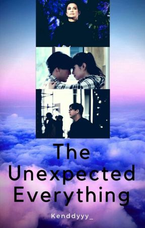 The Unexpected Everything by Kenddyyy_