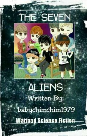 THE SEVEN ALIENS(ON-GOING)  by babychimchim1979