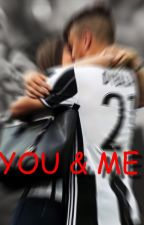 YOU & ME // Paulo Dybala by Mikydybala21