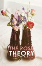 The Rose Theory by CailinSpraoi