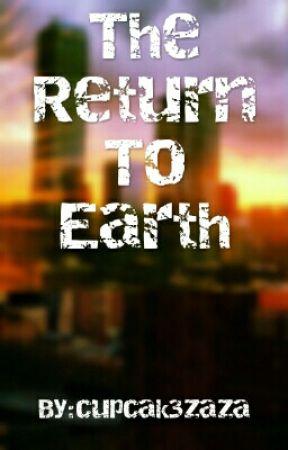 The Return to Earth by cupcak3zaza