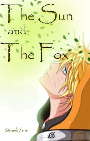 The Sun & The Fox ( Naruto FanFic) - Chapter 5 : A Harsh