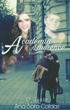Academia Lawrence by anasara_c