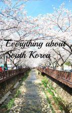 Ce trebuie sa stii despre Coreea de Sud by Mi-Cha85
