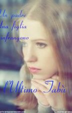 L'ultimo tabù by LadyLeisha