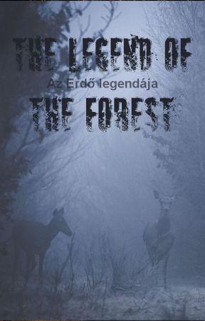 Az Erdő legendája by Zsazsogo