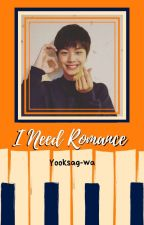 I Need Romance (Sungjoy) by Yooksag-wa