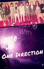 touring with little mix and one direction by izzypoilly7