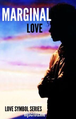 Marginal Love (Book 4 LS Series) by mjscrotchie