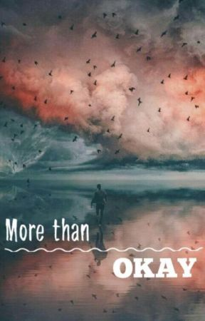 More than OKAY by shanewilken