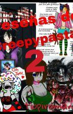 reseñas de creepypastas 2 by Tiopiromano