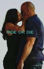 we ride or die ( Dom love story ) by riverdalegirl_27