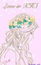 LOVE  in  KHS by mentari_sendu