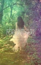 Forrest Girl (Eragon Fan fic)ON HOLD #Wattys2015 by Lauren19997