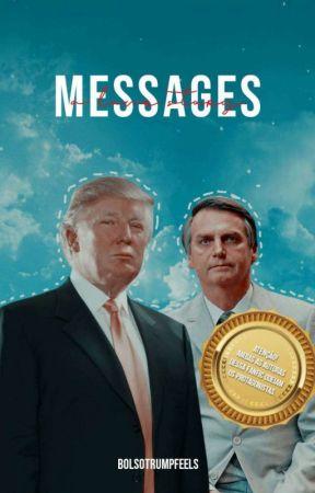 MESSAGES | bolsotrump by bolsotrumpfeels