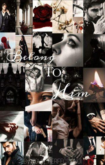 Belong to him