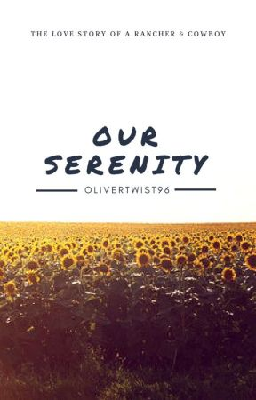 Our Serenity by OliverTwist96