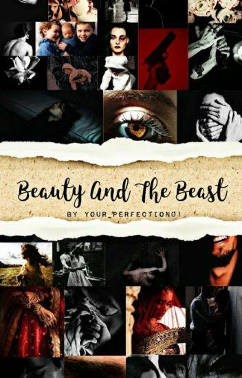 The Beauty And The Beast (COMPLETED) - Faith - Wattpad