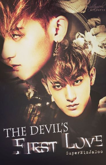 The Devil's First Love [ COMPLETED ] #Wattys2014