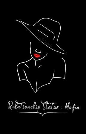 Relationship Status: Mafia by ReannaLouviere