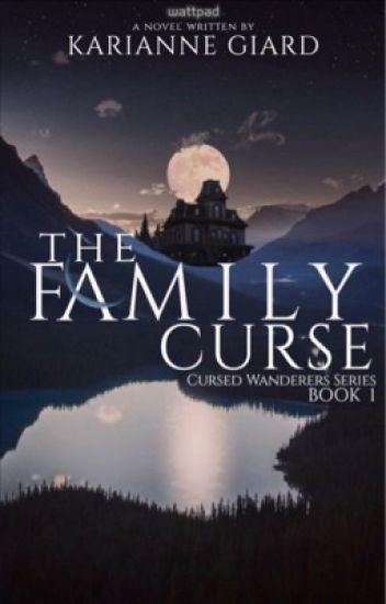 The Family Curse (Cursed Wanderers Series: Book 1)