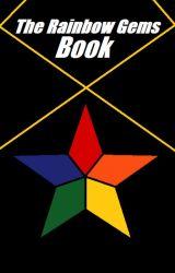 The Rainbow Gems Book by SodaliteWrites
