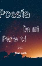 Poesía  by Noahsmith24