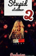 Stupid stalker 2 by Pandasis32