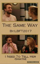 The Same Way by LBFT2017