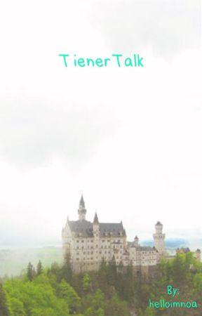 TienerTalk (✔️) by helloimnoa