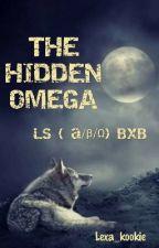 The Hidden Omega LS ( a/β/Ω) bxb  by Lexa_kookie