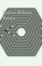 Kamus Bahasa Korea by NoniMariana