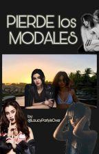 PIERDE LOS MODALES (Camren) by LaucyPartyisOver