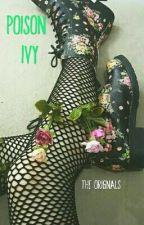 Poison Ivy ✓ The Originals by little-mermaid-ariel