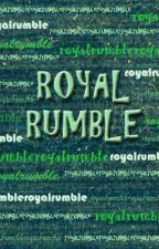 ROYAL RUMBLE by TeamLumot