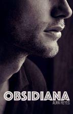 Obsidiana [Relato] by LenaMossy