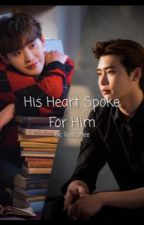 His Heart Spoke for Him (on-hold) by ilurvcoffee
