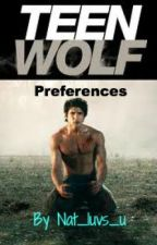 Teen Wolf Preferences by ReinaWrites