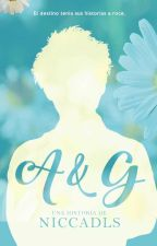 A & G by niccadls