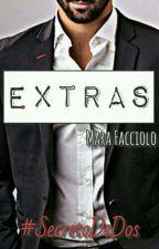 EXTRAS #SecretoDeDos by MaraFacciolo