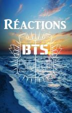 BTS Réactions by LarmesRistord8